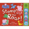Peppa: Stomp and Roar! A Noisy Dinosaur Book