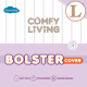 Comfy Living Bolster Cover (S)